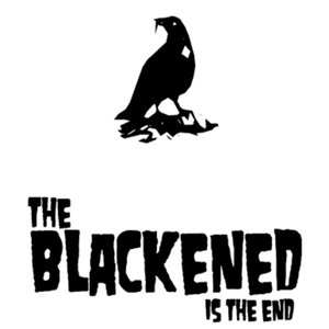 Blackened is the end
